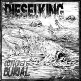Diesel King 'Concrete Burial'