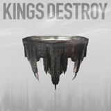 Kings Destroy - S/T