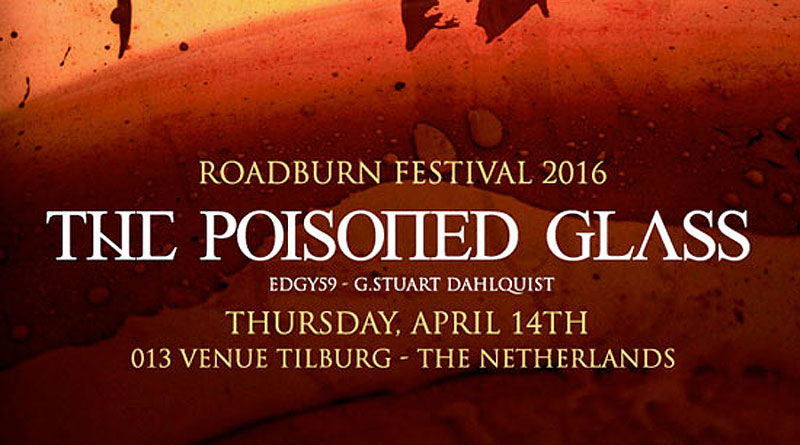 Roadburn 2016 The Poisoned Glass