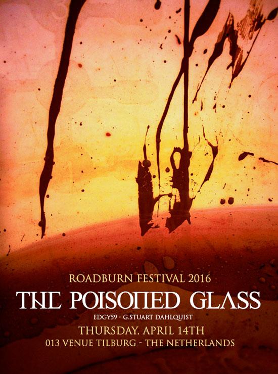 Roadburn 2016 - The Poisoned Glass