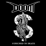 Doom 'Consumed To Death'