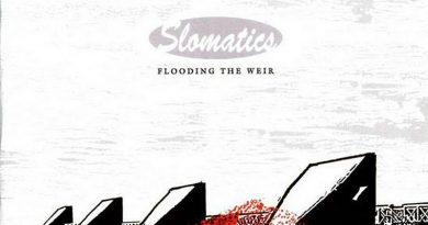 Slomatics 'Flooding The Weir'