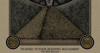 Trapped Within Burning Machinery 'The Filth Element'