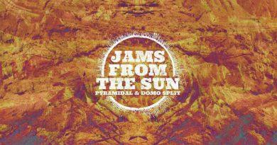 Pyramidal / Domo 'Jams From The Sun'