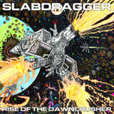Slabdragger 'Rise Of The Dawncrusher'