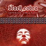 Black Cobra 'Imperium Simulacra'