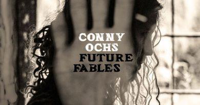 Conny Ochs 'Future Fables'
