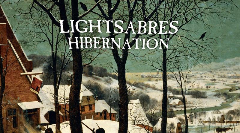 Lightsabres 'Hibernation'