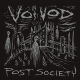 Voivod 'Post Society'