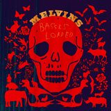 Melvins 'Basses Loaded'