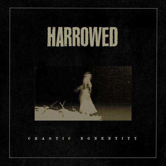 Harrowed 'Chaotic Nonentity'