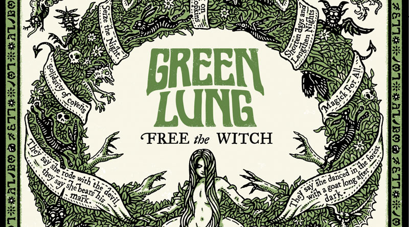 Green Lung 'Free The Witch'