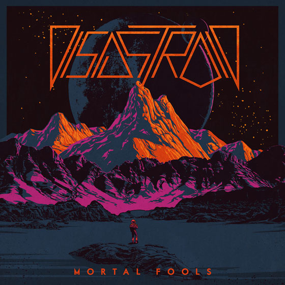 Disastroid 'Mortal Fools'