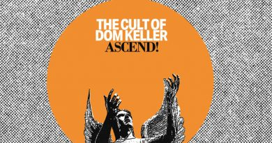 The Cult of Dom Keller 'Ascend!'