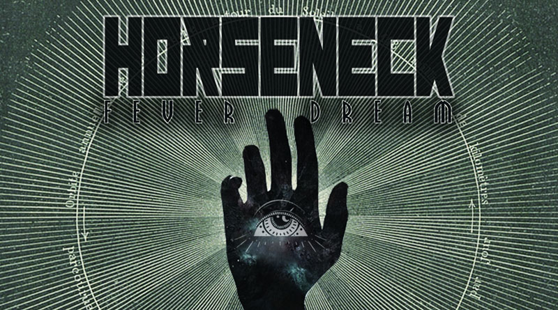 Horseneck 'Fever Dream'