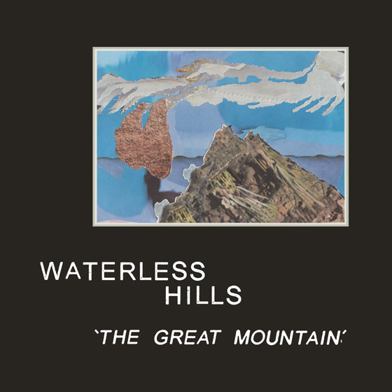 Waterless Hills 'The Great Mountain'