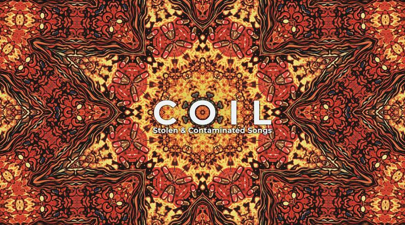 Coil 'Stolen & Contaminated Songs'