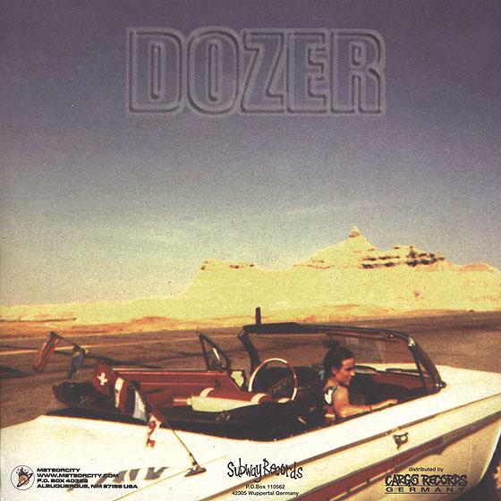 Dozer 'Coming Down The Mountain'