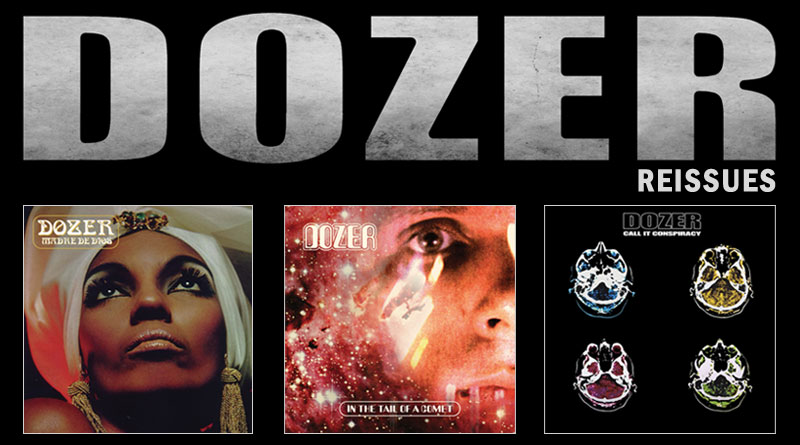 Dozer 'In The Tail Of Comets', 'Madre De Dios' & 'Call It Conspiracy' Reissues