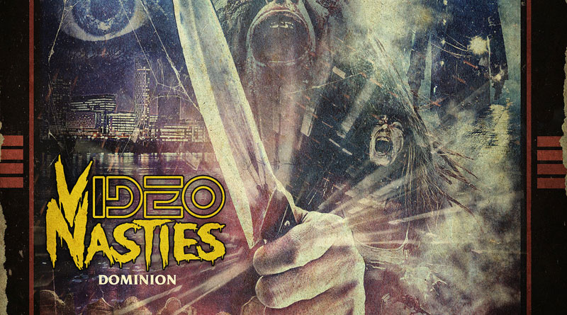 Video Nasties 'Dominion'