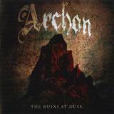 Archon 'The Ruins At Dusk' CD 2010