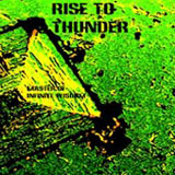Rise To Thunder 'Master of Infinite Wisdom' CD 2007