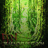 Fen 'Trails Out Of Gloom' CD 2010