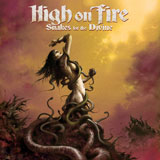 High On Fire 'Snakes For The Divine' CD/LP 2010