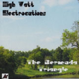 High Watt Electrocutions 'The Bermuda Triangle' CD 2010