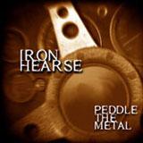 Iron Hearse 'Peddle The Metal' CDEP 2005