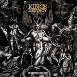 Kings Destroy 'And The Rest Will Surely Perish' CD 2011