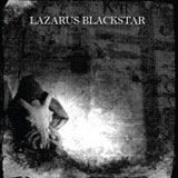 Lazarus Blackstar 'Tomb Of Internal Winter' CDEP 2008