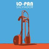 Lo-Pan 'Salvador' CD 2011