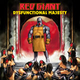 Red Giant 'Dysfunctional Majesty' CD 2010