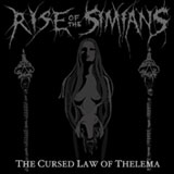 Rise Of The Simians 'The Cursed Law Of Thelema' CDEP 2009