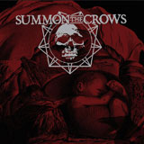 Summon The Crows 'One More For The Gallows' CD 2011