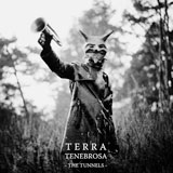 Terra Tenebrosa 'The Tunnels' CD 2011