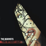 The Deadists 'Time Without Light' CDEP 2010