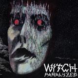Witch 'Paralyzed' CD/LP 2008