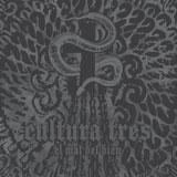Cultura Tres 'El Mal Del Bien' CD/LP 2011