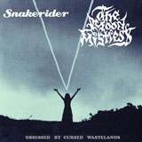 The Moon Mistress / Snakerider 'Obsessed By Cursed Wastelands' Split CD 2011