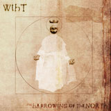 Wiht 'The Harrowing Of The North' CD 2011