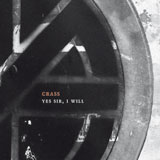 Crass 'Yes Sir, I Will' Reissue CD 2011