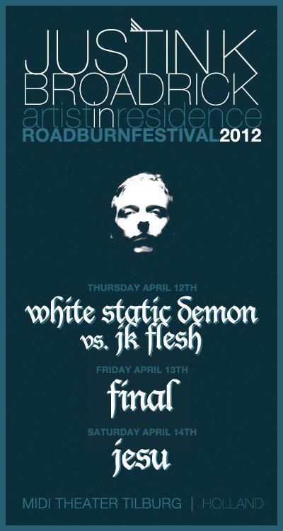 Roadburn 2012 - JK Broadrick