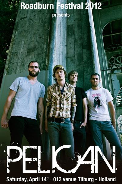 Roadburn 2012 - Pelican
