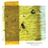 The Proselyte 'Sunshine' LP 2011