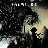 Five Will Die 'Worth and Soul' CD 2011