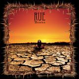 Rue 'Thorns' CD/DD 2011