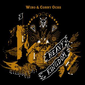 Wino & Conny Ochs 'Heavy Kingdom' Artwork
