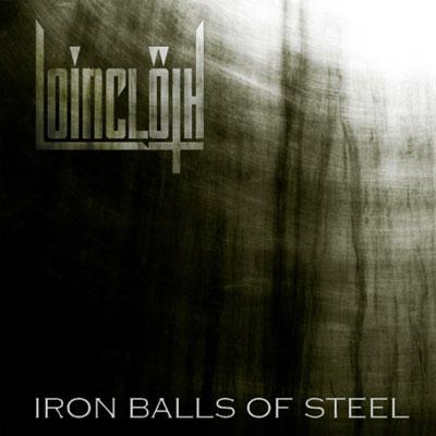 Loincloth 'Iron Balls Of Steel' Artwork